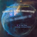 SPACEBOAT VI - OSC Concert Ticket - 24th May 2019
