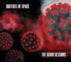"Doctors Of Space ""The Covid Sessions"" - CD"